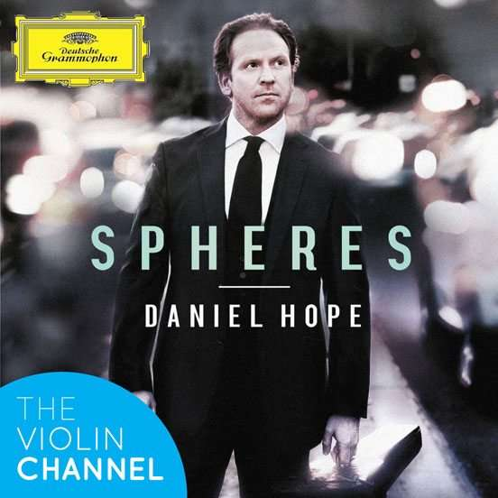 Daniel Hope Spheres CD Giveaway