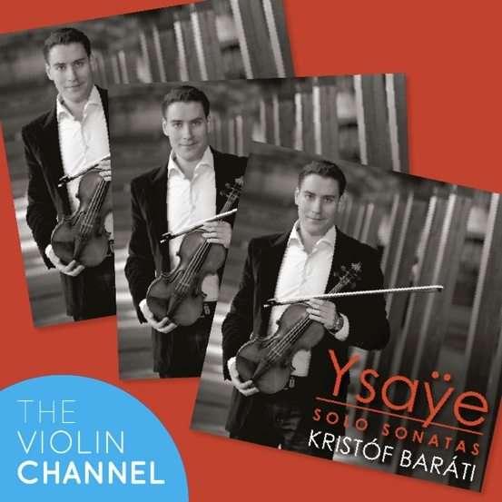 Kristof Barati Ysaye Sonatas