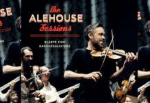 Bjarte Eike and Barokksolistene - The Alehouse Sessions'
