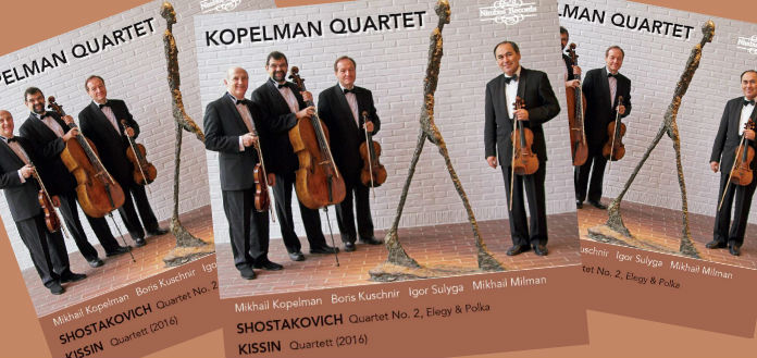 OUT NOW | Kopelman Quartet's New CD: 'Shostakovich & Kissin