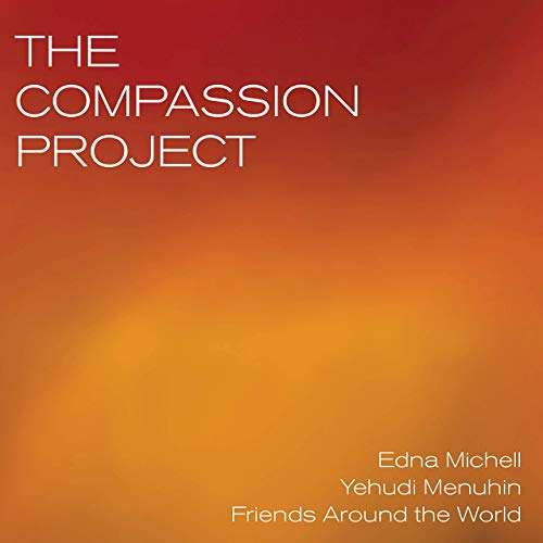 OUT NOW   Violinist Edna Michell's New Double CD: 'The Compassion Project' [LISTEN]
