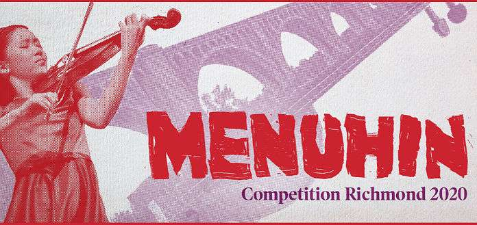 Applications Open for 2020 Menuhin Competition in Richmond [APPLY NOW]