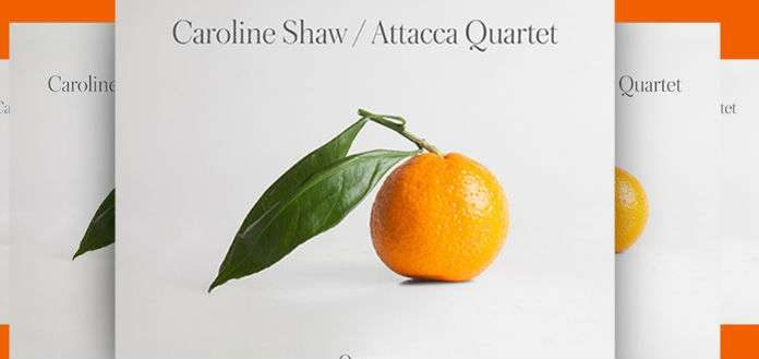 Caroline Shaw Attacca Quartet Oranage Cover