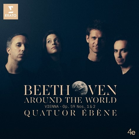 OUT NOW   Quatuor Ébène's New CD: 'Beethoven Around the World' [LISTEN]
